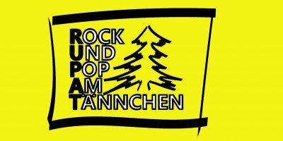 RUPAT – Rock und Pop am Tännchen